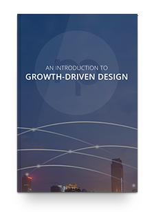 Introduction to Growth-Driven Design